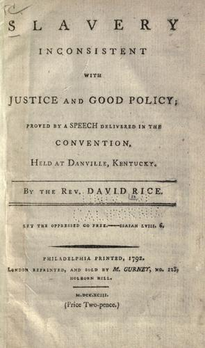 Download Slavery inconsistent with justice and good policy