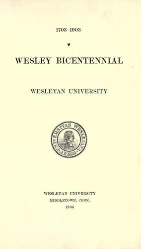 Download …Wesley bicentennial, Wesleyan university.