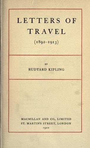 Letters of travel, 1892-1913.