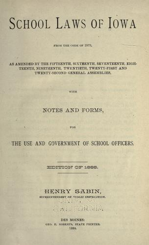 School laws of Iowa from the code of 1873