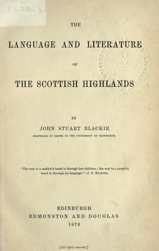 The language and literature of the Scottish Highlands.