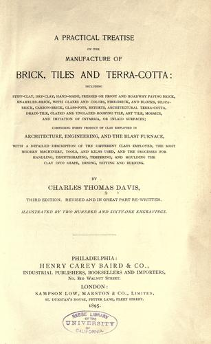Download A practical treatise on the manufacture of brick, tiles and terra-cotta …