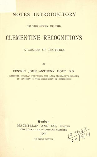 Notes introductory to the study of the Clementine recognitions