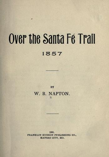 Over the Santa Fe trail, 1857.