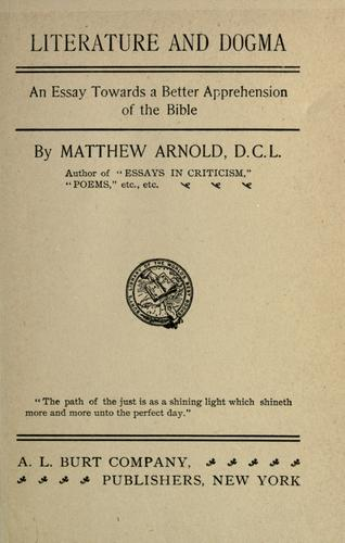 Literature and dogma by Matthew Arnold
