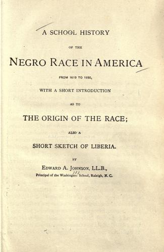 A school history of the Negro race in America, from 1619 to 1890
