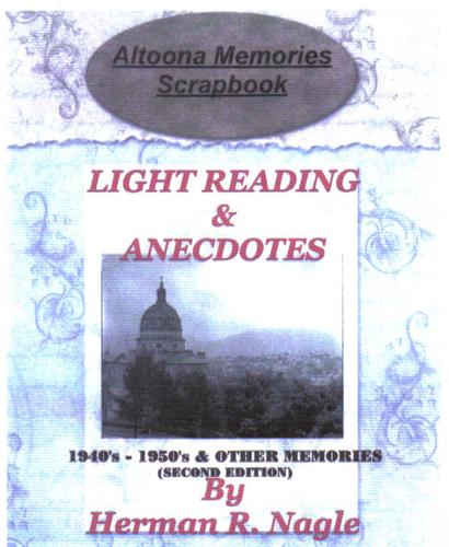 Altoona Memories Scrapbook by Herman R. Nagle