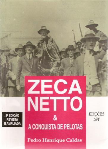 Download Zeca Netto & a conquista de Pelotas