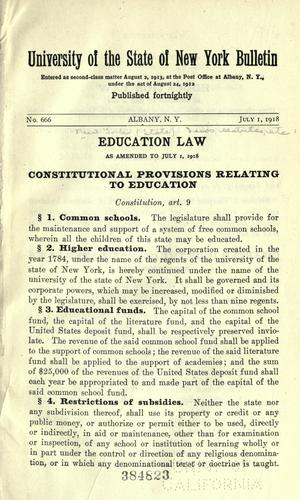 Education law as amended to July 1, 1918 …