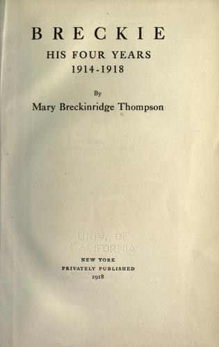 Breckie, his four years, 1914-1918