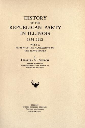Download History of the Republican party in Illinois 1854-1912