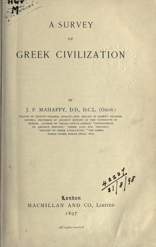 A survey of Greek civilization.
