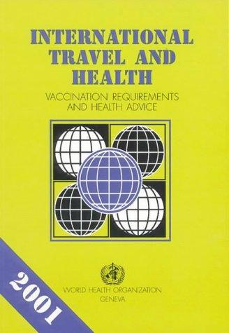 Download International Travel and Health : Vaccination Requirements and Health Advice