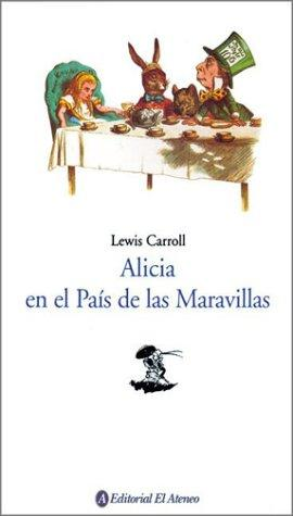 Download Alicia En El Pais de Las Maravillas / Alices Adventures in Wonderland