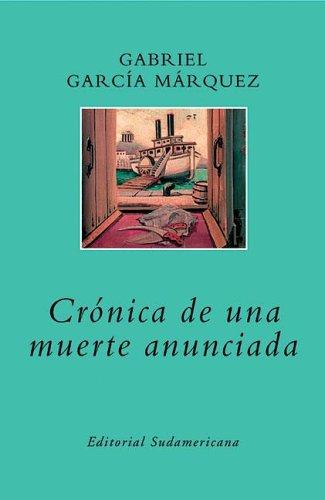 Cronica De Una Muerte Anunciada/chronicle of a Death Foretold