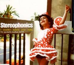 I Wouldn't Believe Your Radio by Stereophonics