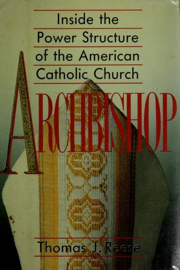 Archbishop by Thomas J. Reese
