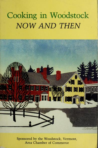 Cooking in Woodstock--now and then by edited by Nancy Heidt.