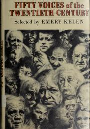 Cover of: Fifty voices of the twentieth century. by Emery Kelen