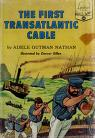 Cover of: The first transatlantic cable
