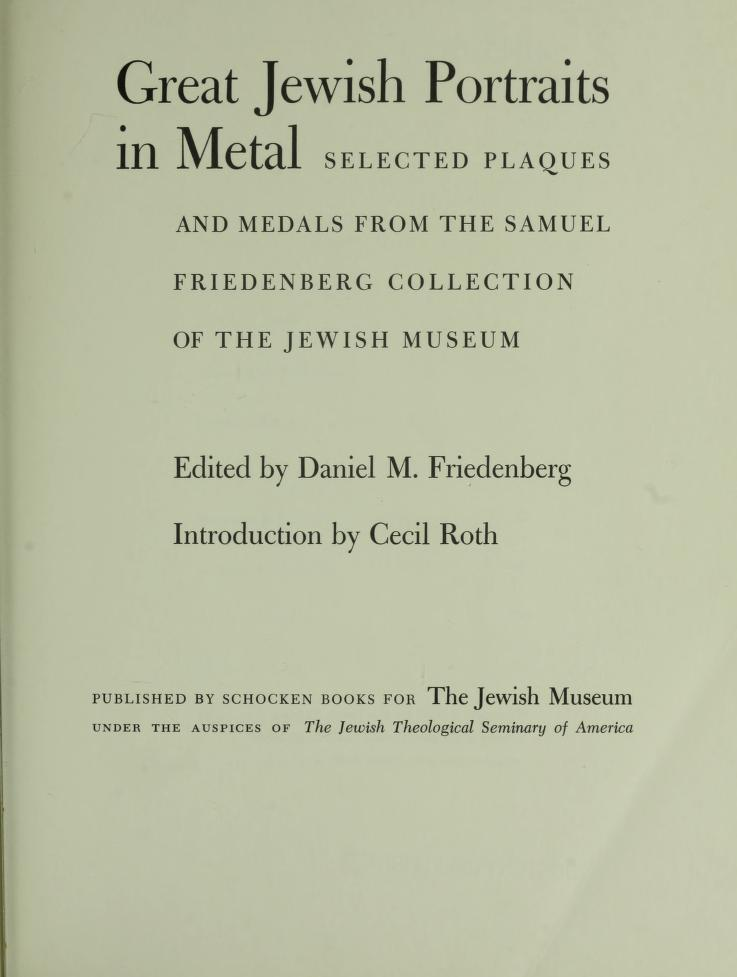 Great Jewish portraits in metal by Jewish Museum (New York, N.Y.)