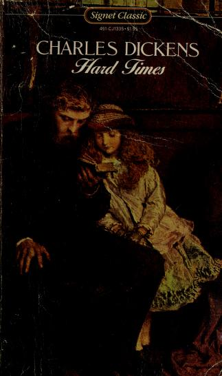 Cover of: Hard Times (Signet Classics) | Charles Dickens