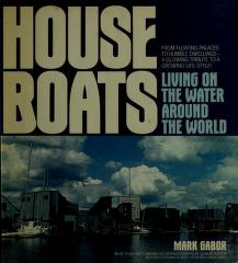 Houseboats by Mark Gabor