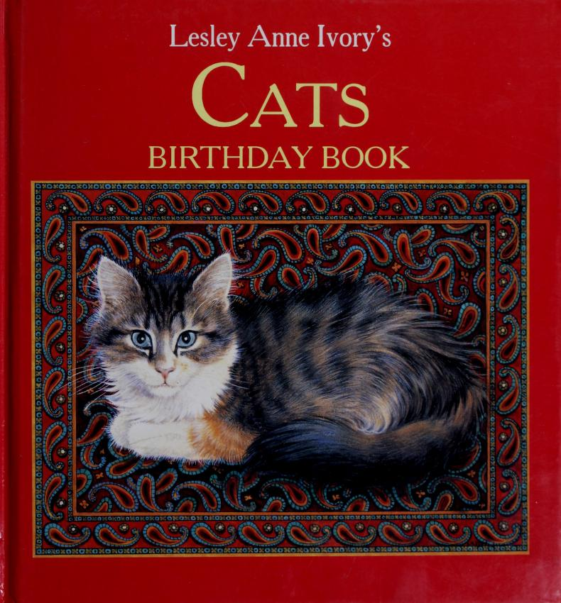 Ivory's Cats Birthdy Bk by Anne Lesley