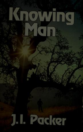 Cover of: Knowing Man by Ames Innell Packer