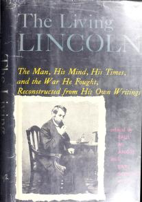 Cover of: The living Lincoln | Abraham Lincoln