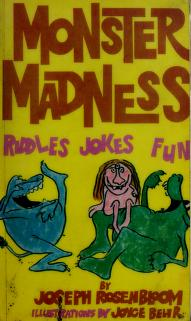 Monster madness by Joseph Rosenbloom