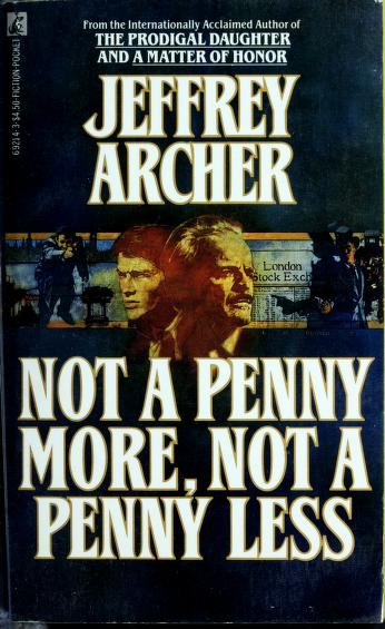 Not a Penny More, Not a Penny Less by Archer