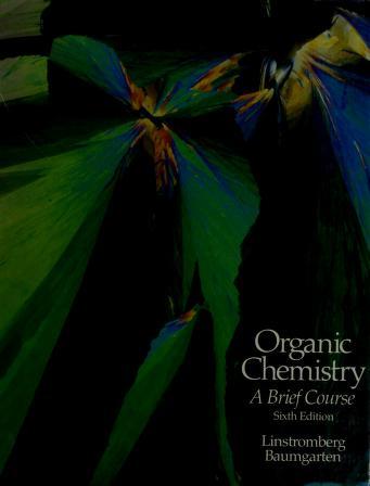 Cover of: Organic chemistry | Walter William Linstromberg