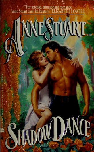 Cover of: Shadow Dance (An Avon Romantic Treasure) | Anne Stuart