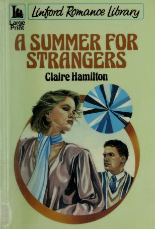 Cover of: Summer for Strangers (Large Print Edition) | Claire Hamilton