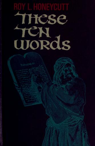 Cover of: These ten words | Roy Lee Honeycutt
