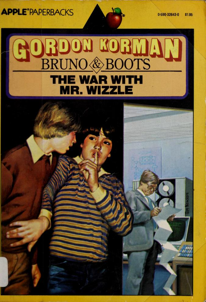 The war with Mr. Wizzle by Gordon Korman