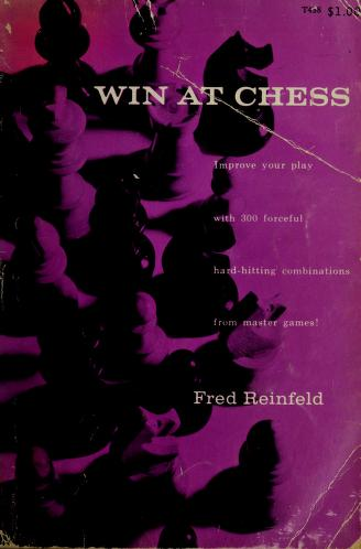 Cover of: Win at chess | Reinfeld, Fred