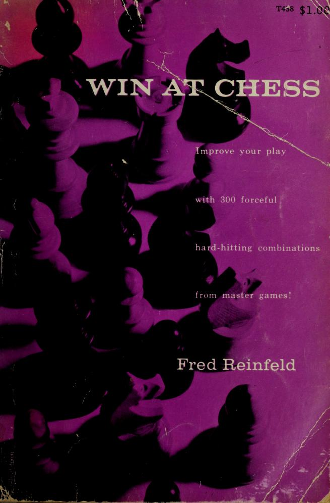 Win at chess by Reinfeld, Fred