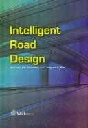 Intelligent road design by