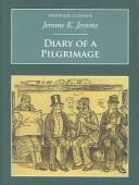 Diary of a Pilgrimage (Nonsuch Classics) by Jerome Klapka Jerome