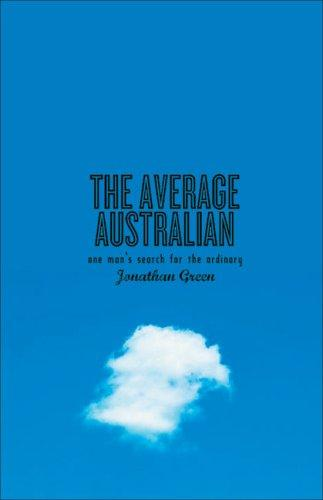 The Average Australian by Jonathan Green