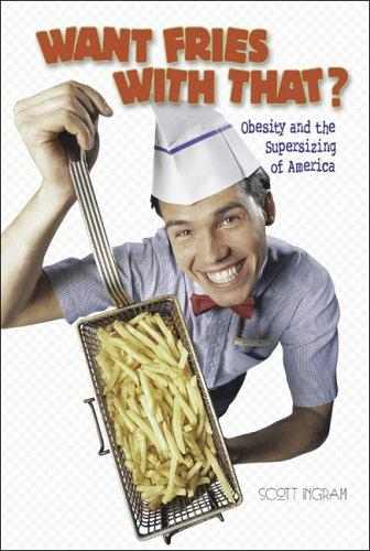 Want Fries With That? by Scott Ingram