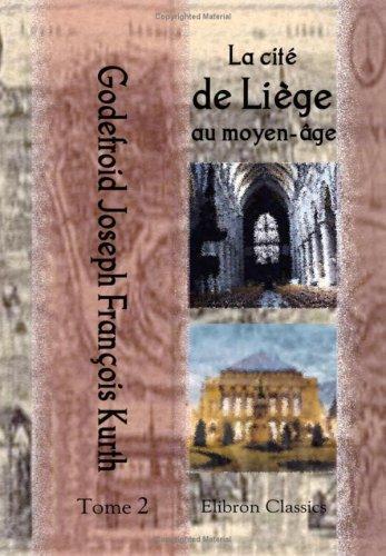 La cité de Liège au moyen-âge
