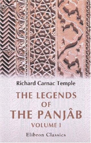The legends of the Panjâb by Richard Carnac Temple