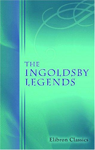 The Ingoldsby Legends by Thomas Ingoldsby