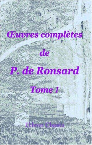 uvres complètes de P. de Ronsard
