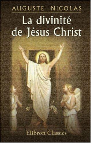 La divinité de Jésus Christ