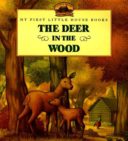 The Deer in the Wood by Wilder, Laura Ingalls