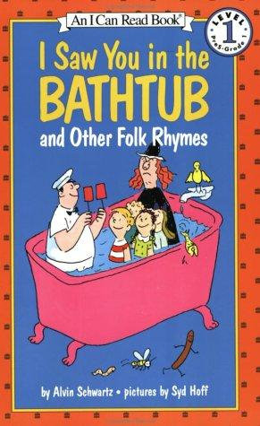 I Saw You in the Bathtub by Alvin Schwartz